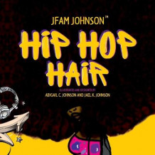 Hip Hop Hair av Jfam Johnson (Heftet)