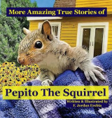 Omslag - More Amazing True Stories of Pepito The Squirrel