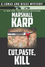 Cut, Paste, Kill av Marshall Karp (Heftet)
