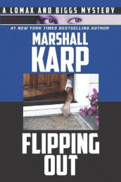 Flipping Out av Marshall Karp (Heftet)