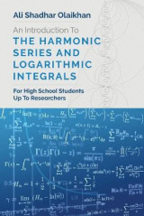 Omslag - An Introduction To The Harmonic Series And Logarithmic Integrals