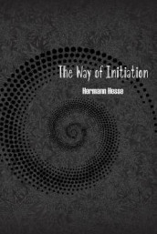 The Way of Initiation av Rudolf Steiner (Heftet)