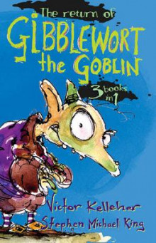 The Return of Gibblewort the Goblin av Victor Kelleher og Stephen Michael King (Heftet)