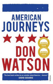American Journeys av Don Watson (Heftet)