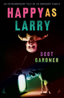 Happy as Larry av Scot Gardner (Heftet)