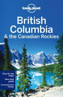 British Columbia & the Canadian Rockies (Heftet)