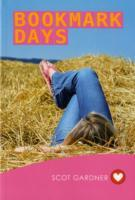 Bookmark Days (Girlfriend Fiction 9) av Scot Gardner (Heftet)