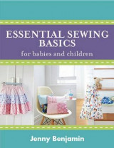 Omslag - Essential Sewing Basics for Babies and Children