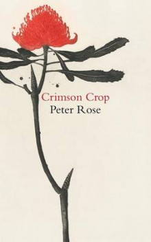 Crimson Crop av Peter Rose (Heftet)