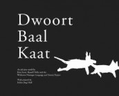 Dwoort Baal Kaat av Russell Nelly, Kim Scott og Wirlomin Noongar Language and Stories Project (Heftet)