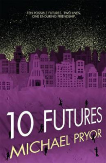 10 Futures av Michael Pryor (Heftet)