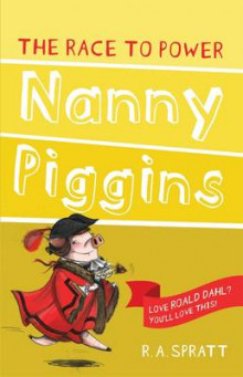 Nanny Piggins and the Race to Power 8 av R.A. Spratt (Heftet)