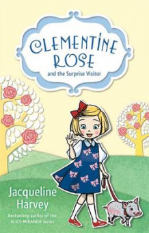 Clementine Rose and the Surprise Visitor av Jacqueline Harvey (Heftet)