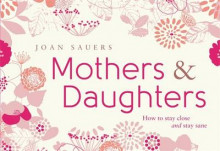Mothers and Daughters av Joan Sauers (Innbundet)