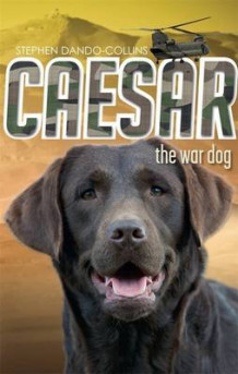 Caesar the War Dog av Stephen Dando-Collins (Heftet)