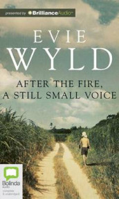 After the Fire, a Still Small Voice av Evie Wyld (Lydbok-CD)