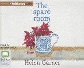 The Spare Room av Helen Garner (Lydbok-CD)
