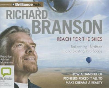 Reach for the Skies av Sir Richard Branson (Lydbok-CD)