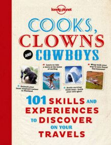 Cooks, Clowns and Cowboys av Lonely Planet (Heftet)