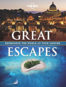 Great Escapes av Lonely Planet (Innbundet)