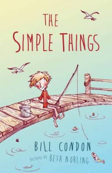 The Simple Things av Bill Condon (Heftet)