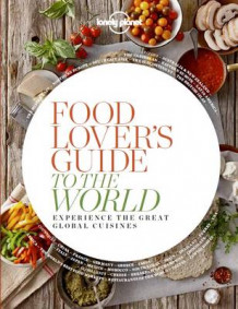 Food Lover's Guide to the World 1 av Lonely Planet (Heftet)