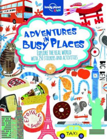 Adventures in Busy Places, Activities and Sticker Books av Lonely Planet Kids (Heftet)