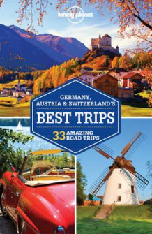 Germany, Austria & Switzerland's best trips (Heftet)