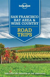 Lonely Planet San Francisco Bay Area & Wine Country Road Trips av Sara Benson, Alison Bing, Beth Kohn, Lonely Planet og John A. Vlahides (Heftet)