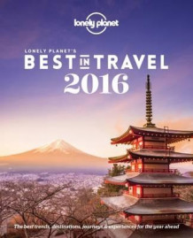Lonely Planet's best in travel 2016 (Heftet)