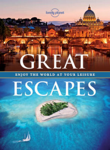 Great Escapes av Lonely Planet (Heftet)