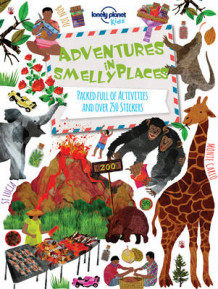 Adventures in Smelly Places av Lonely Planet Kids (Heftet)