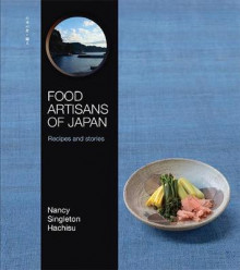 Food Artisans of Japan av Nancy Singleton Hachisu (Innbundet)