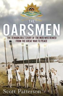 The Oarsmen av Scott Patterson (Heftet)
