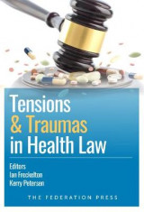 Omslag - Tensions and Traumas in Health Law