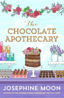 The Chocolate Apothecary av Josephine Moon (Heftet)