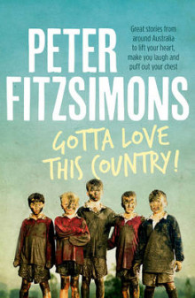 Gotta Love This Country! av Peter FitzSimons (Heftet)