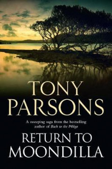 Return to Moondilla av Tony Parsons (Heftet)