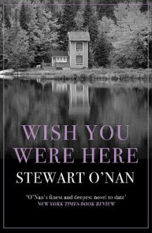 Wish You Were Here av Stewart O'Nan (Heftet)