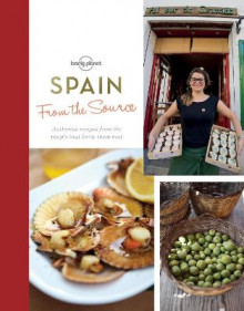 From the Source - Spain av Lonely Planet Food (Innbundet)