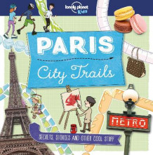 City Trails - Paris av Lonely Planet Kids, Helen Greathead og Dynamo (Heftet)