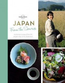 From the Source - Japan av Lonely Planet Food (Innbundet)