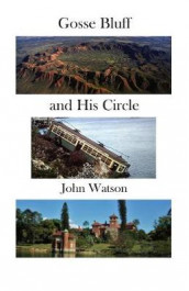 Gosse Bluff and His Circle av John Watson (Heftet)