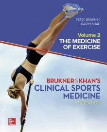 CLINICAL SPORTS MEDICINE: THE MEDICINE OF EXERCISE 5E, VOL 2 av Peter Brukner og Karim Khan (Innbundet)