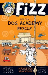 Omslag - Fizz and the Dog Academy Rescue