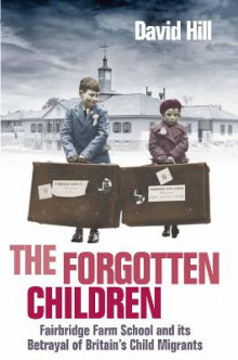 The Forgotten Children av David Hill (Heftet)