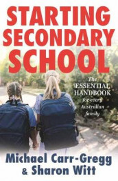 Starting Secondary School av Michael Carr-Gregg og Sharon Witt (Heftet)