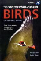 The complete photographic guide birds of Southern Africa av Peter Ryan og Ian Sinclair (Heftet)