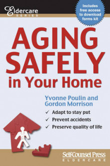Aging Safely in Your Home av Rachel Edelson, Yvonne Poulin og Gordon Morrison (Heftet)