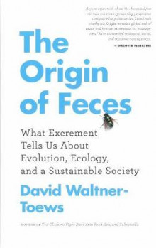 The Origin Of Feces av David Waltner-Toews (Heftet)